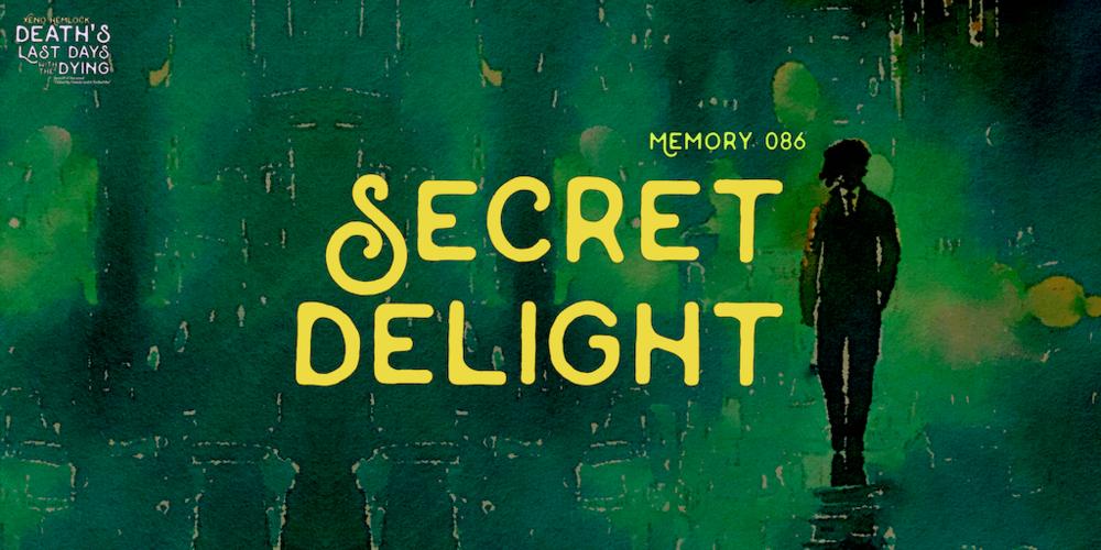 Xeno Hemlock Secret Delight Fiction Flash.png