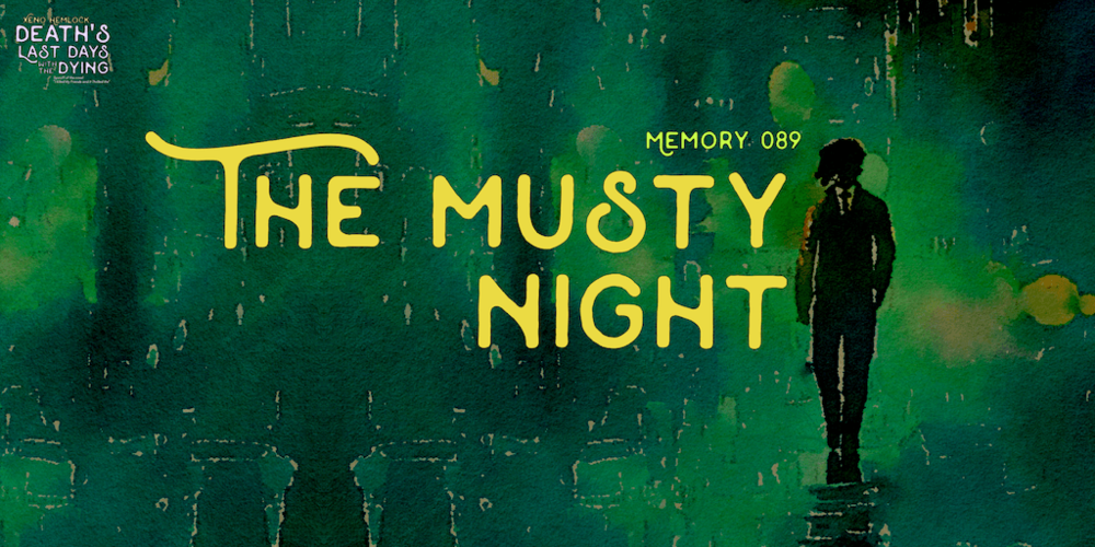 Xeno Hemlock fiction The Musty Night.png