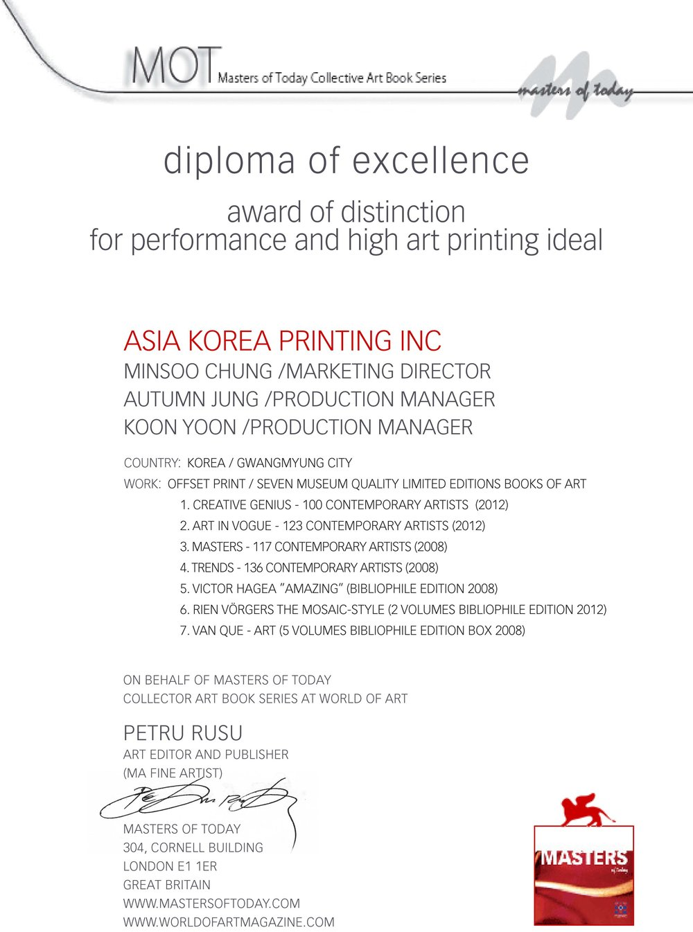 Recognition of Excellence in Printing presented by Masters of Today Publishing