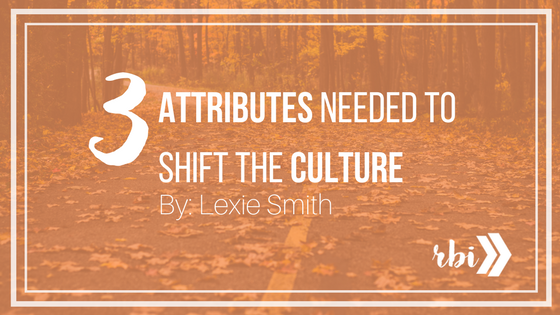 Attributes Needed to Shift the Culture.png