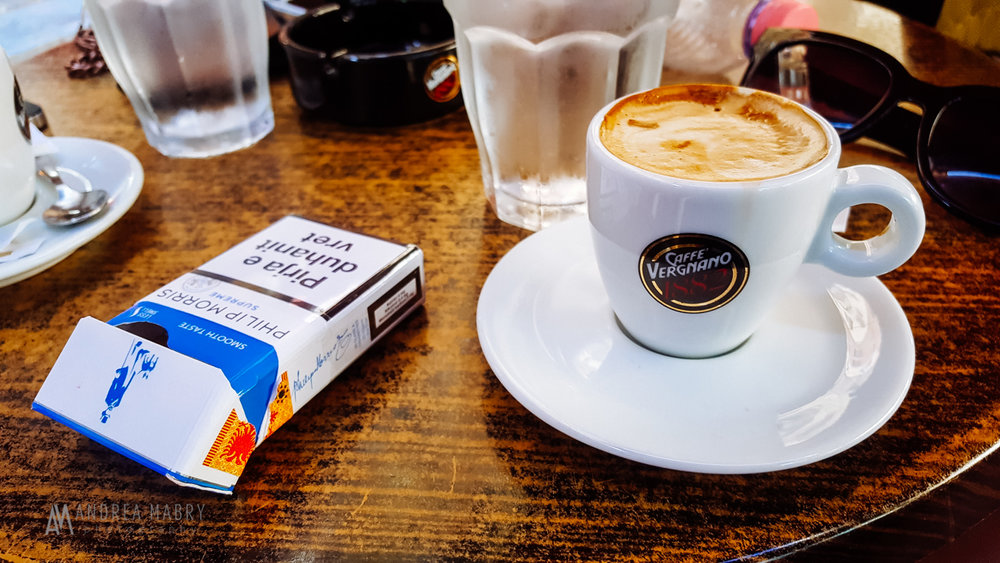 Cigarettes and espresso. EVERYWHERE.