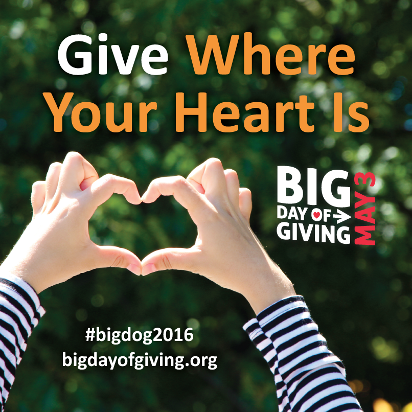 Click the image to go to our BIG Day of Giving headquarters page!