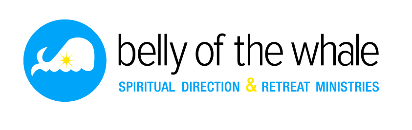 Belly of the Whale Spiritual Direction & Retreat Ministries