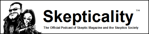 CLICK HERE   to hear an interview I did with Derek Colanduno for the Skepticality podcast (interview begins at 28:38).