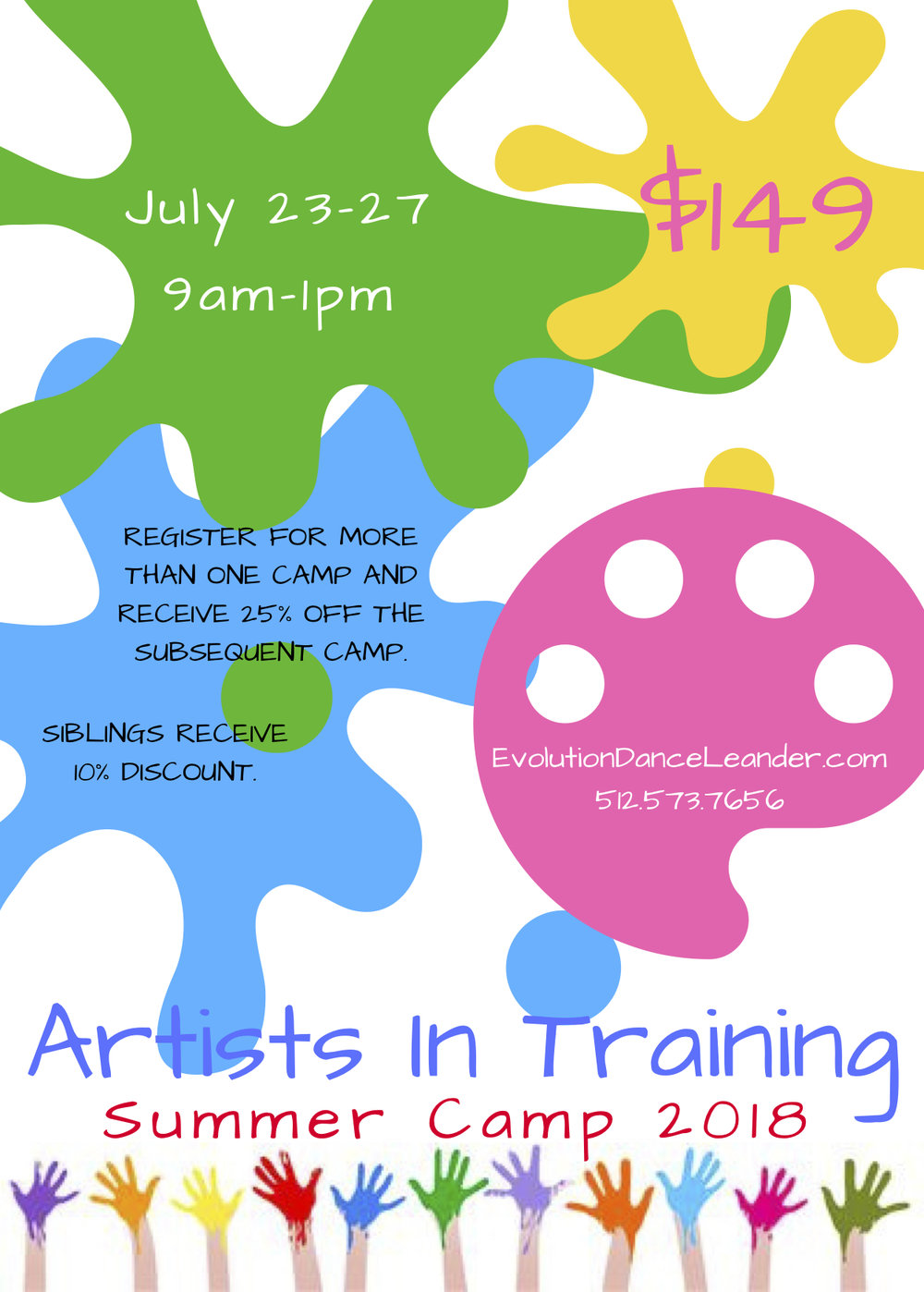 Artists In Training Camp - Explore your inner artist with this camp where we will create masterpieces of all kinds through paint, crafts, music, dance, acting, photography, and more! There is more than one way to be an artist, what do you have inside you to share with the world? Ages 3-6