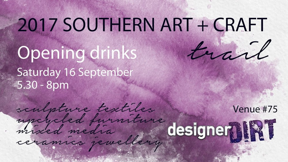 Designer Dirt are proud to be a part of the Southern Art & Craft Trail once again. Please come and join us on our Opening night. Meet our artists and enjoy a drink around our firepits