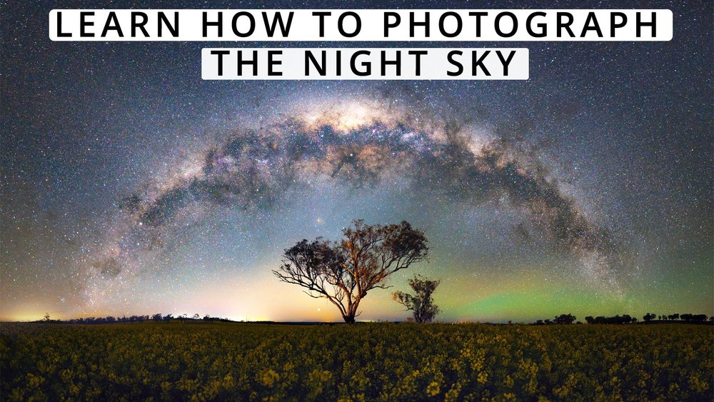 Learn how to photgraph the night sky