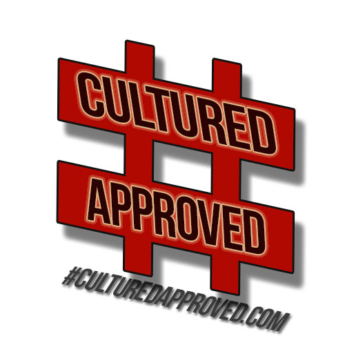 #CulturedApproved