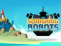 Smashing Robots App