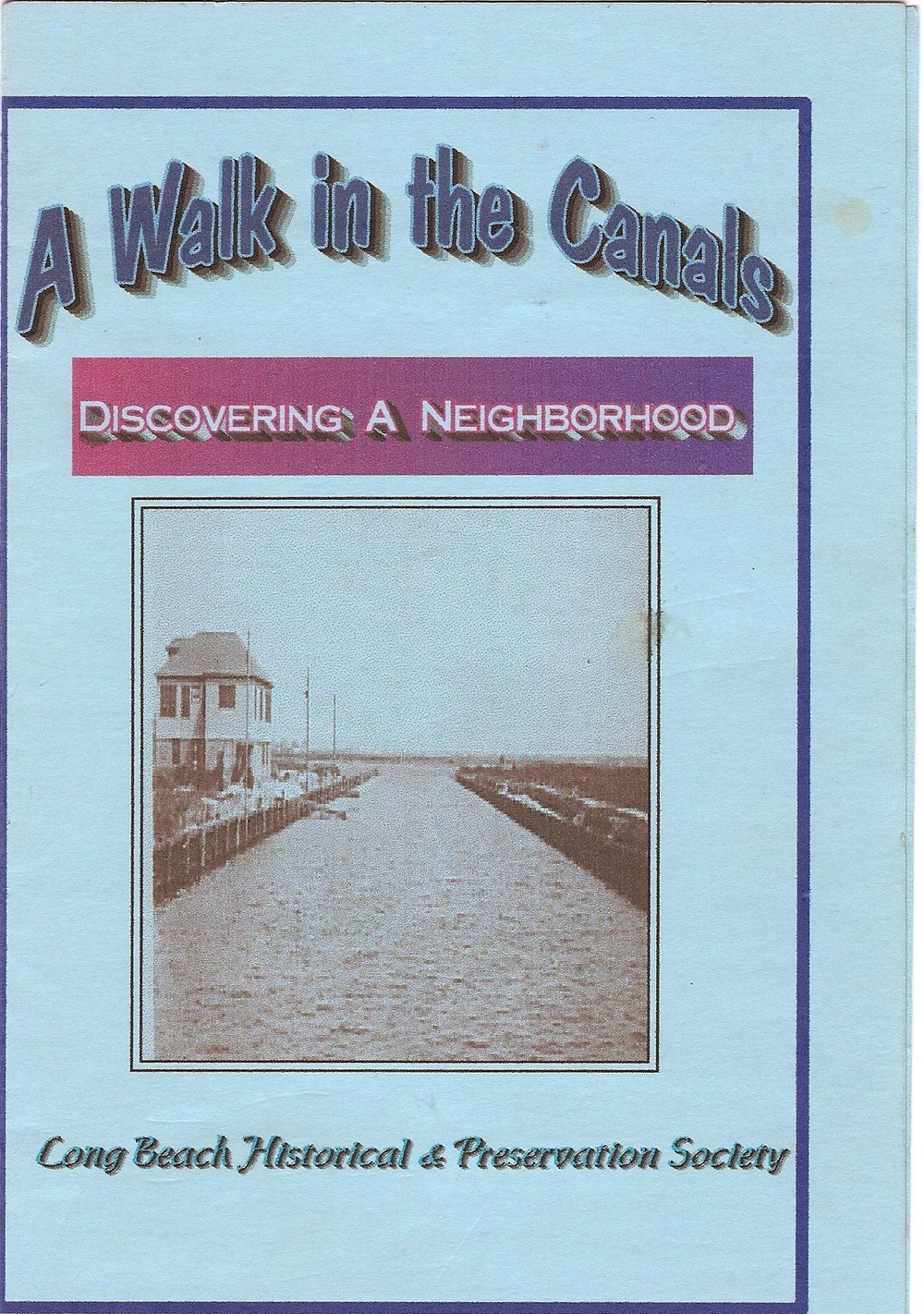 A booklet that provides a history of the Canals. (Credit: Long Beach HIstorical Society)
