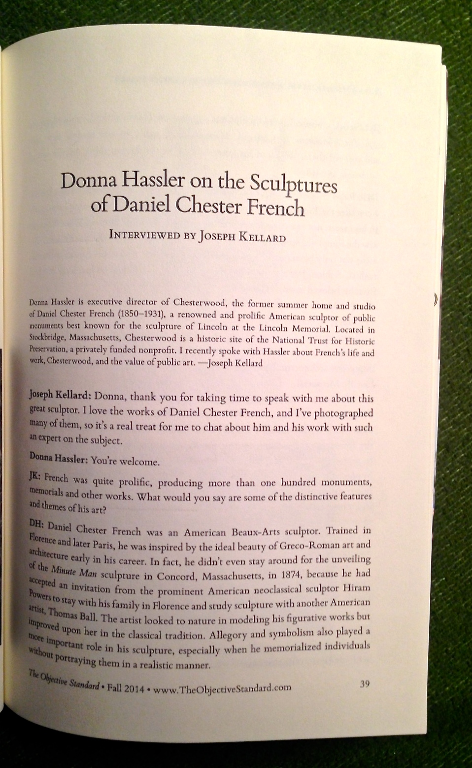 My Q&A with Donna Hassler, director of Chesterwood, the Massachusetts home of my favorite American sculptor Daniel Chester French, was printed in the fall edition of  The Objective Standard .
