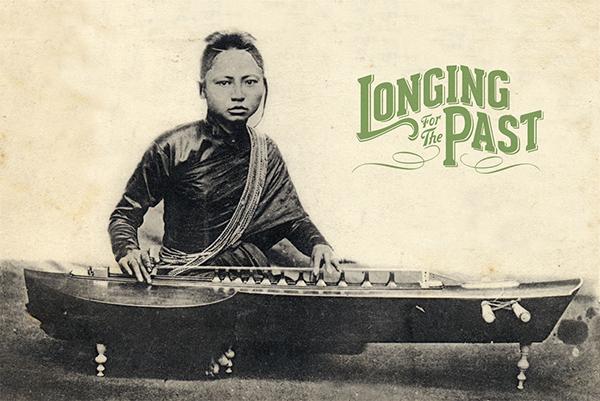 Longing for the Past:  The 78 RPM Era In Southeast Asia Release Date: October 1, 2013  Label: Dust-to-Digital