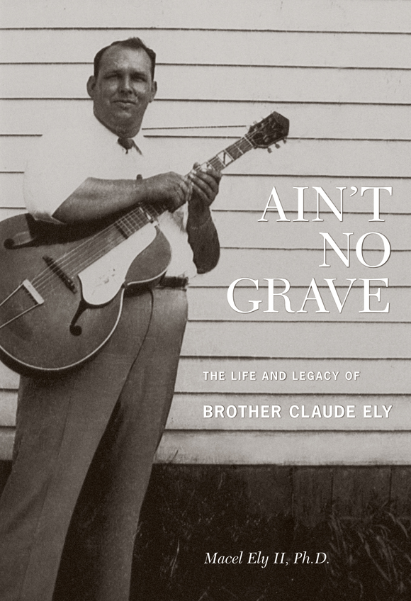 "Ain't No Grave: The Life and Legacy of Brother Claude Ely  Release Date: March 1, 2011 Label: Dust-to-Digital  SERVICE: Restoration, Mastering SOURCE MATERIAL: 1/4"" & Cassette Tape NUMBER OF DISCS: 1 GENRE: Gospel FORMAT: CD"