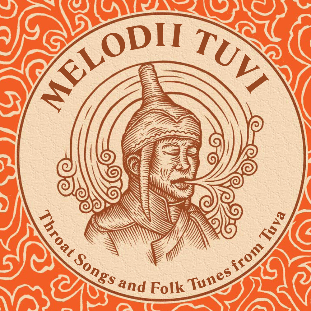 Melodii Tuvi: Throat Songs and Folk Tunes from Tuva  Release Date: November 20, 2007 Label: Dust-to-Digital  SERVICE: Restoration, Mastering SOURCE MATERIAL: LP Record NUMBER OF DISCS: 1 GENRE: World FORMAT: CD