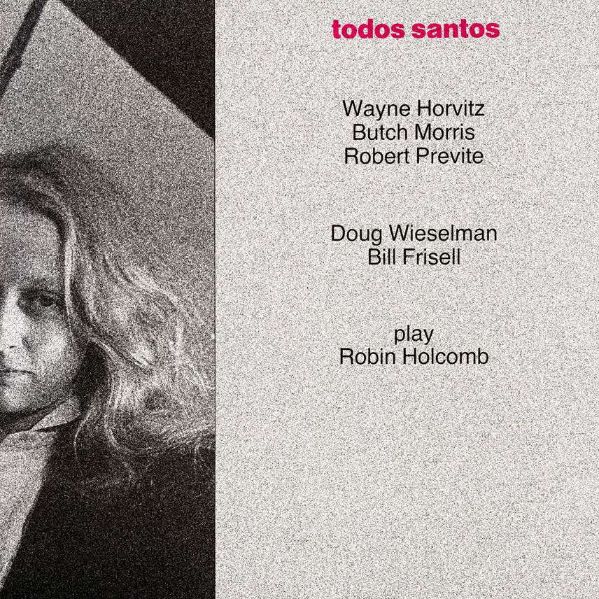 Wayne Horvitz - Todos Santos  Release Date: October 21, 2008 Label: Self Released  SERVICE: Transfer, Restoration, Mastering SOURCE MATERIAL: LP Record NUMBER OF DISCS: 1 ORIGINAL RELEASE DATE: 1988 GENRE: Jazz/Avant Jazz FORMAT: CD