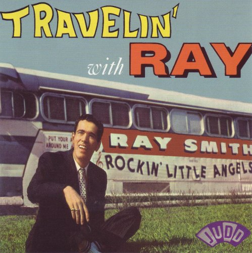 Ray Smith - Travelin' With Ray  Release Date: September 4, 2007 Label: NRC  SERVICE: Transfer, Restoration, Mastering SOURCE MATERIAL: LP Record NUMBER OF DISCS: 1 ORIGINAL RELEASE DATE: 1959 GENRE: Jazz FORMAT: CD