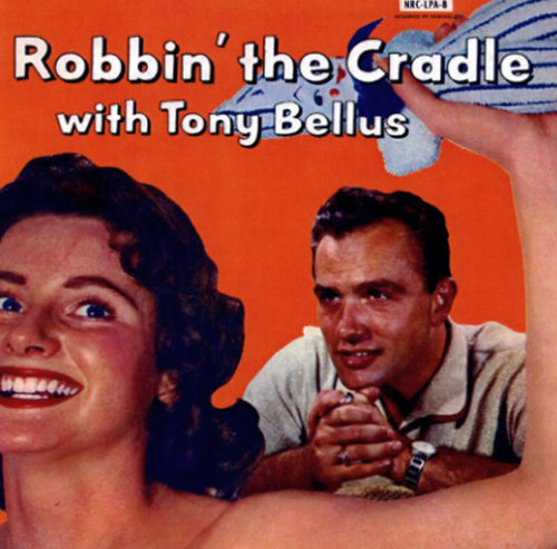 Tony Bellus - Robbin' The Cradle  Release Date: February 05, 2005 Label: NRC  SERVICE: Transfer, Restoration, Mastering SOURCE MATERIAL: LP Record NUMBER OF DISCS: 1 ORIGINAL RELEASE DATE: 1959 GENRE: Rockabilly FORMAT: CD