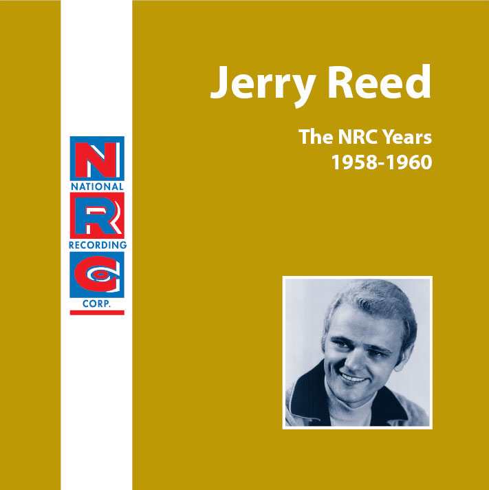 Jerry Reed - The NRC Years 1958-1960  Release Date: January 10, 2005 Label: NRC  SERVICE: Transfer, Restoration, Mastering SOURCE MATERIAL: 45 rpm Records NUMBER OF DISCS: 1 GENRE: Rockabilly FORMAT: CD