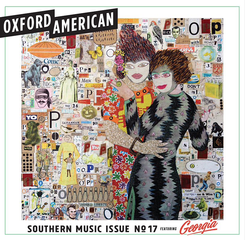 Oxford American, Georgia Music Issue, Winter 2015 Release Date: December 1, 2015 Magazine: Oxford American