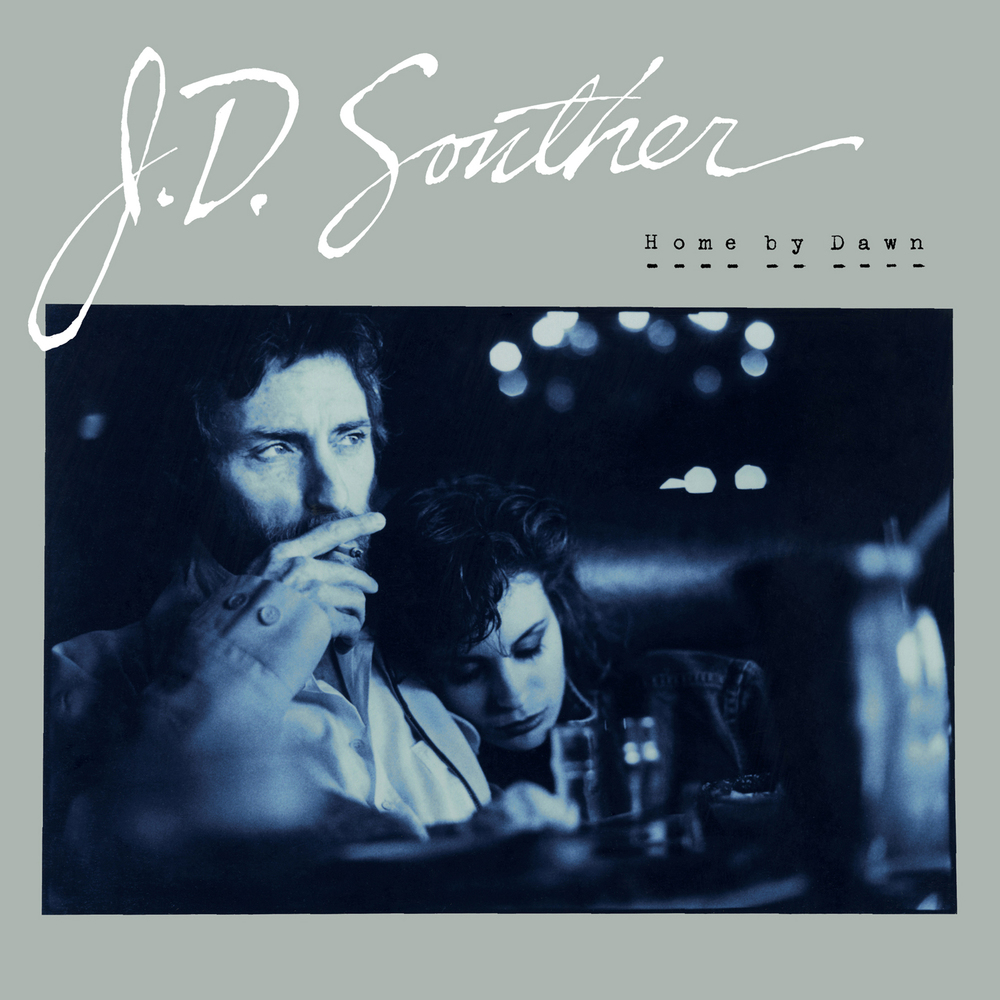 JD Souther - Home By Dawn Release Date: February 12, 2016 Label: Omnivore Recordings