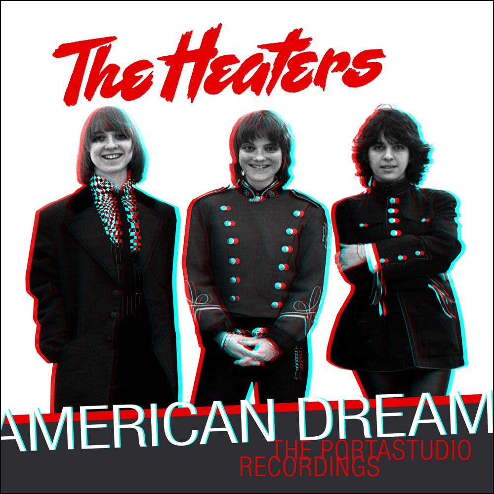 The Heaters -   American Dream: The Portastudio Recordings  Release Date: August 19, 2016 Label: Omnivore Recordings  SERVICE: Mastering, Restoration NUMBER OF DISCS: 1 GENRE: Rock FORMAT: CD