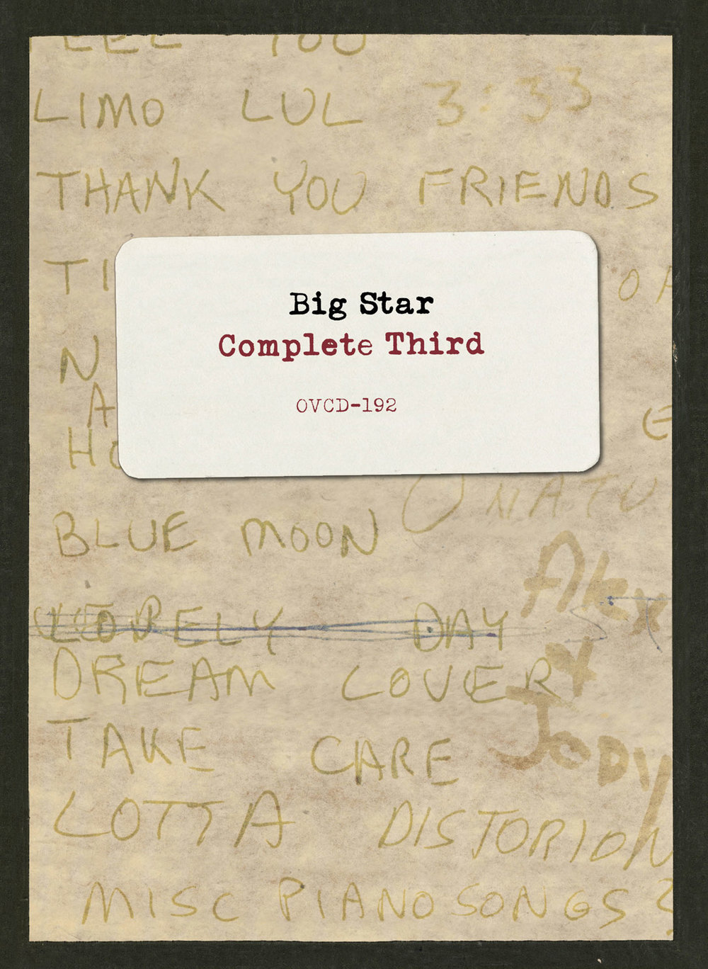 Big Star - Complete Third  Release Date: October 14, 2016 Label: Omnivore Recordings