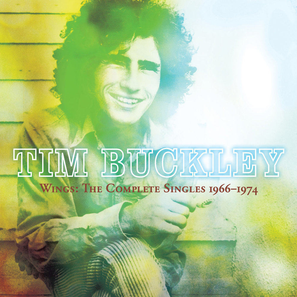 Tim Buckley-  Wings: The Complete Singles 1966–1974  Release Date: November 18, 2016 Label: Omnivore Recordings  SERVICE: Restoration, Mastering NUMBER OF DISCS: 1 GENRE: Rock FORMAT: CD