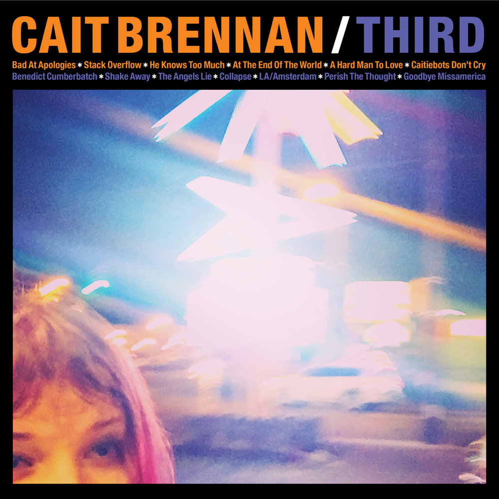 Cait Brennan - Third  Release Date: April 21, 2017 Label: Omnivore Recordings  SERVICE: Mastering NUMBER OF DISCS: 1 GENRE: Rock FORMAT: CD