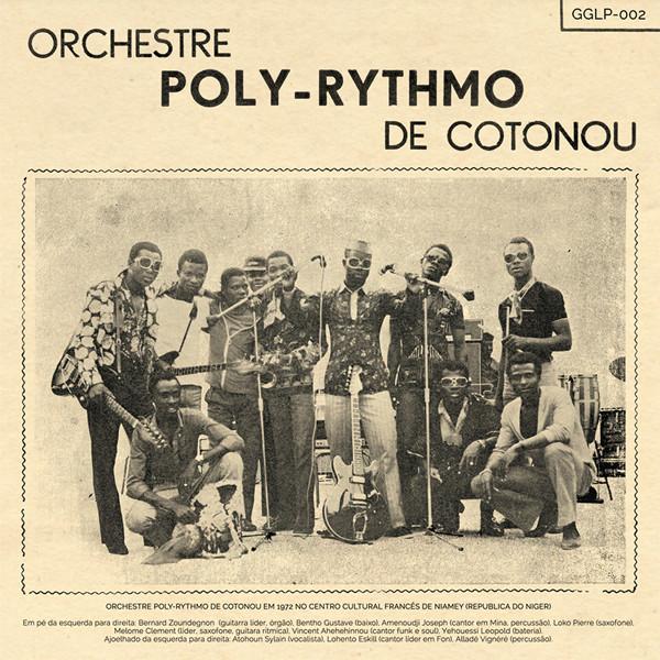 Orchestre Poly-Pythmo De Cotonou -  Orchestre Poly-Pythmo De Cotonou  Release Date: March 20, 2014 Label: Goma-Gringa  SERVICE: Restoration, Mastering SOURCE MATERIAL: Vinyl Record NUMBER OF DISCS: 1 GENRE: Afrobeat FORMAT: LP