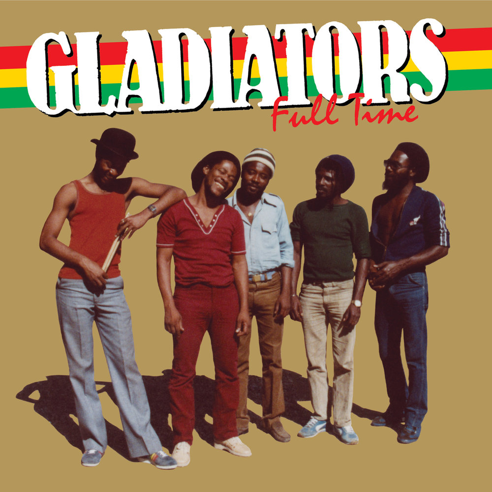 Gladiators - Full Time  Release Date: December 15, 2017 Label: Omnivore Recordings  SERVICE: Restoration, Mastering NUMBER OF DISCS: 1 GENRE: Reggae FORMAT: CD