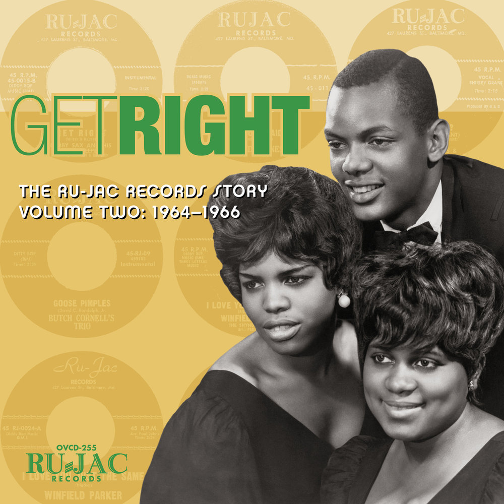 Various Artists - Get Right: The Ru-Jac Records Story Volume Two: 1964–1966  Release Date: Jan 19, 2018 Label: Omnivore Recordings  SERVICE: Restoration, Mastering NUMBER OF DISCS: 1 GENRE: Soul FORMAT: CD