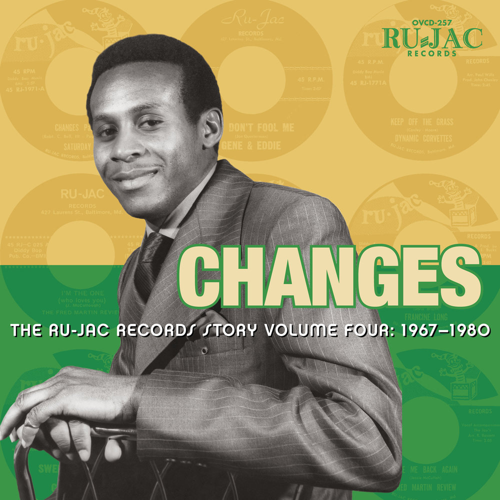Various Artists -Changes: The Ru-Jac Records Story Volume Four: 1967–1980  Release Date: Feb 2, 2018 Label: Omnivore Recordings  SERVICE: Restoration, Mastering NUMBER OF DISCS: 1 GENRE: Soul FORMAT: CD