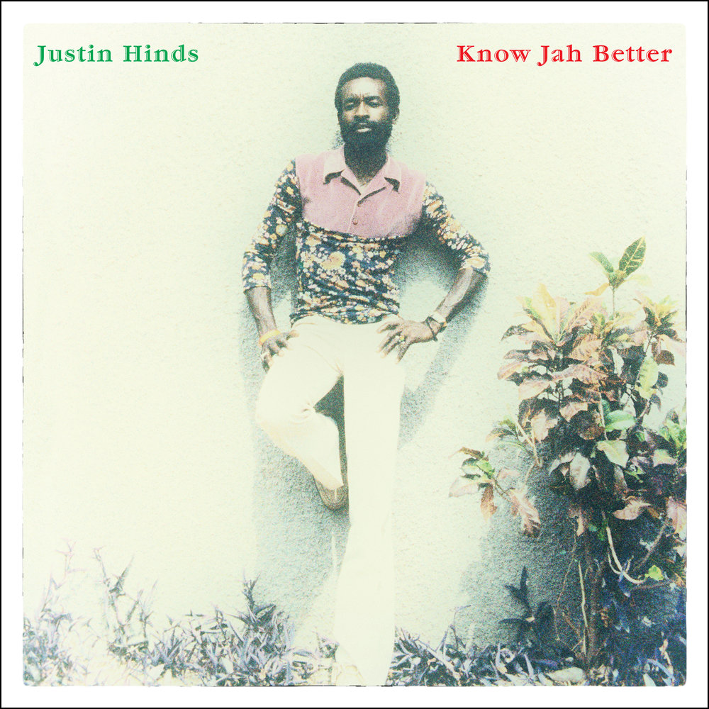 Justin Hinds - Know Jah Better  Release Date: February 23, 2018 Label: Omnivore Recordings  SERVICE: Restoration, Mastering NUMBER OF DISCS: 1 GENRE: Reggae FORMAT: CD