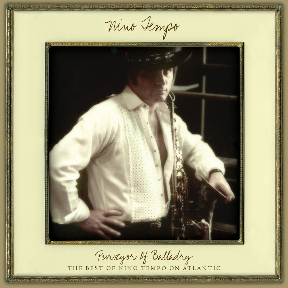Nino Tempo - Purveyor Of Balladry: The Best Of Nino Tempo On Atlantic  Release Date: April 13, 2018 Label: Omnivore Recordings  SERVICE: Restoration, Mastering NUMBER OF DISCS: 1 GENRE: Jazz FORMAT: CD