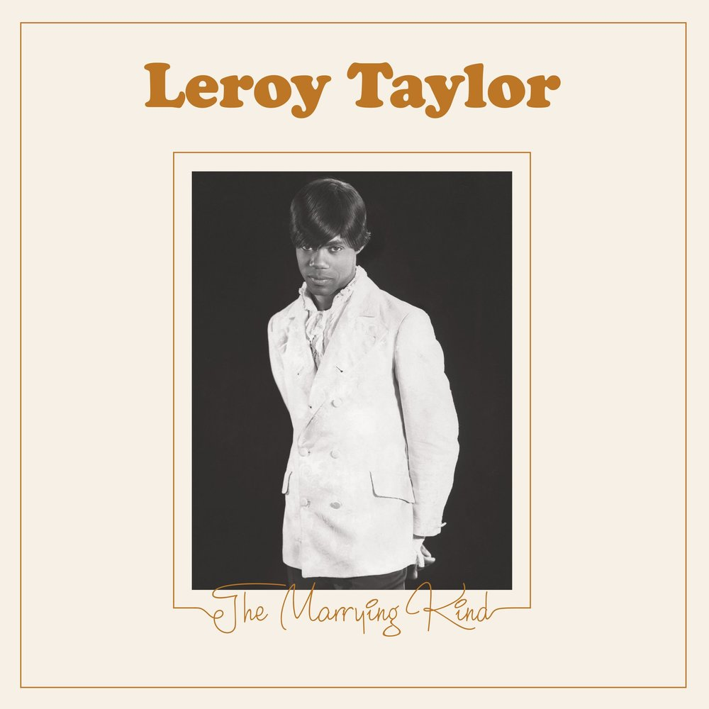 "Leeroy Taylor - The Marrying Kind b/w Baby I Love You  Release Date: October 2, 2018 Label: Federal Green Records  SERVICE: Mastering, Restoration NUMBER OF DISCS: 1 GENRE: Soul FORMAT: 7"" Single"