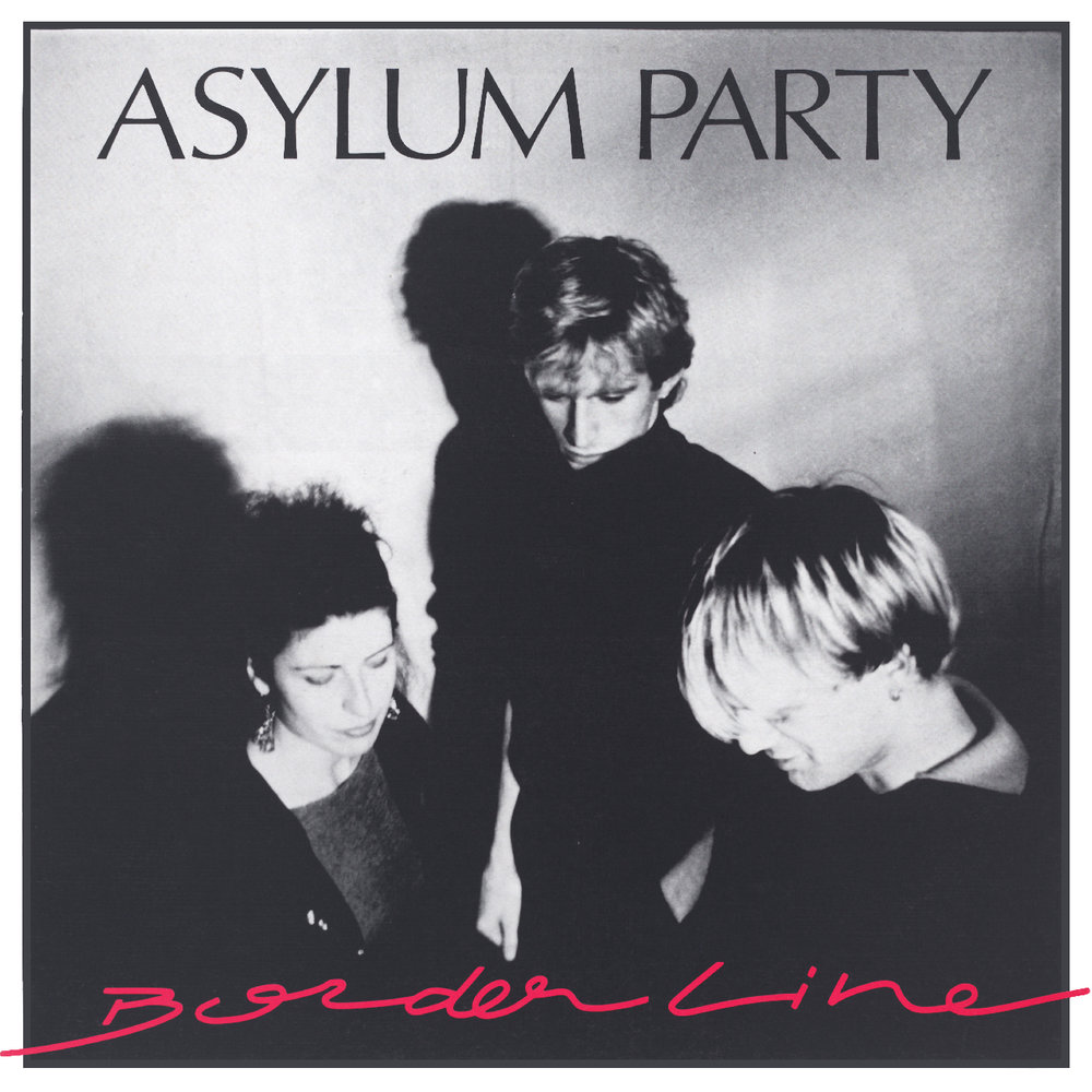 Asylum Party ‎- Borderline  Release Date: September 28, 2018 Label: Deanwell Global Music  SERVICE: Mastering NUMBER OF DISCS: 1 GENRE: Cold Wave FORMAT: LP