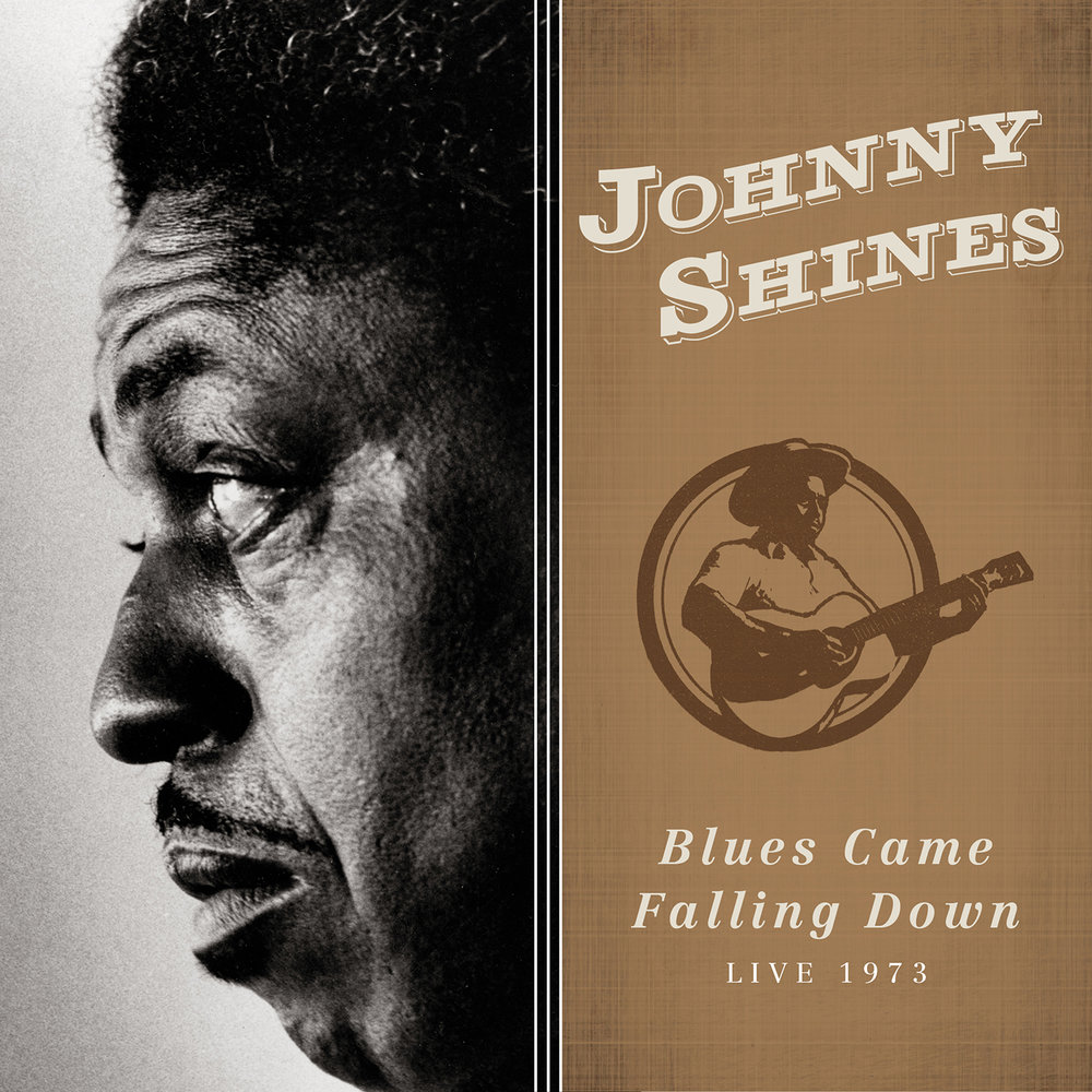 Johnny Shines - The Blues Came Falling Down  Release Date: May 3, 2019 Label: Omnivore Recordings  SERVICE: Mastering, Restoration NUMBER OF DISCS: 1 GENRE: Blues FORMAT: CD