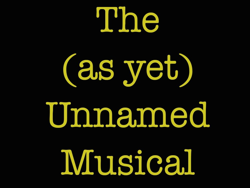 The Musical I Am Writing
