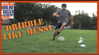 How to Dribble like Messi - Part 2