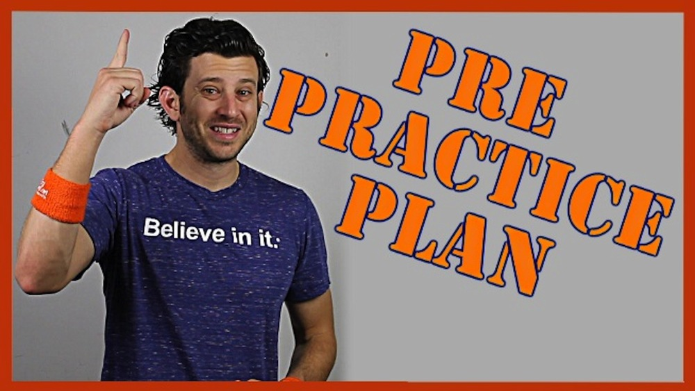 How to Create a Pre Practice Plan
