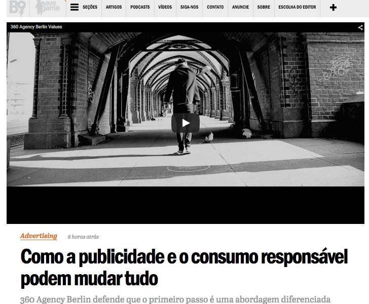 Como a publicidade e o consumo responsavel podem mudar tudo, article in a magazine from Brazil about 360 Agency Berlin and 360 Agency Americas