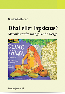 Dhal eller lapskaus? Matkulturer fra mange land i Norge