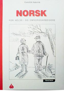 Norsk for helse- og omsorgsarbeidere – tekstbok