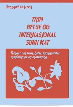 Trim, helse og internasjonal sunn mat