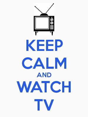 KeepCalmWatchTV2016.jpg