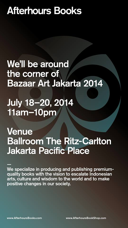 Please come and visit us at Bazaar Art Jakarta 2014 :D