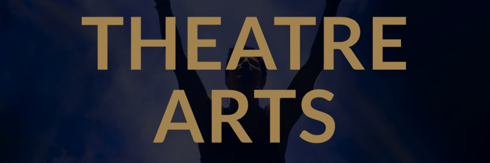 Theatre Arts Banner.jpeg