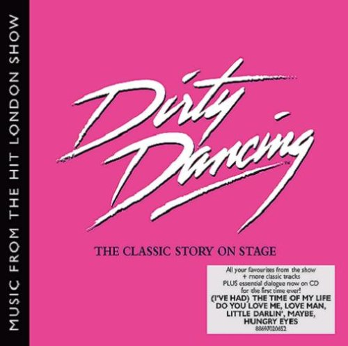 Dirty Dancing London Cast Album