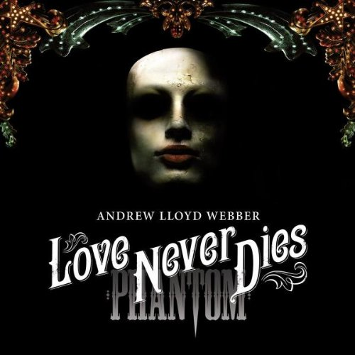 Love Never Dies Cast Album