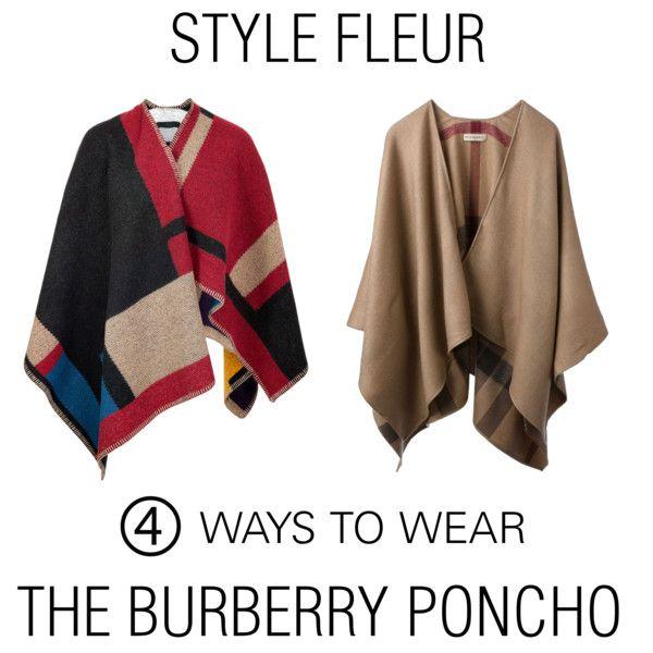Burberry Prorsum Blanket Poncho: stylebop.com/Burberry Brit Camel Wool Poncho: burberry.com  www.stylefleur.com